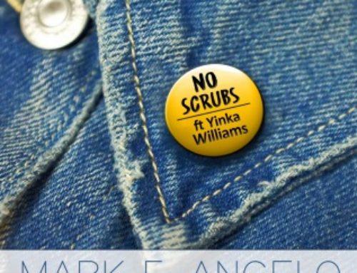 Mark F. Angelo – No Scrubs ft. Yinka Williams