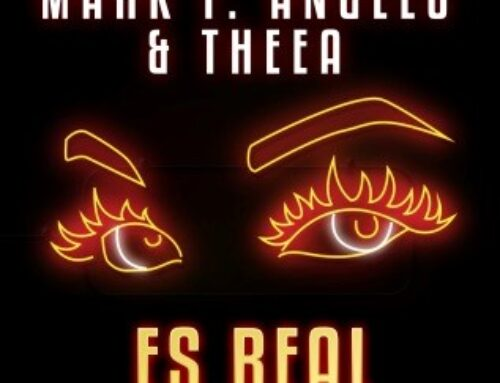 Mark F. Angelo & Theea – Es Real