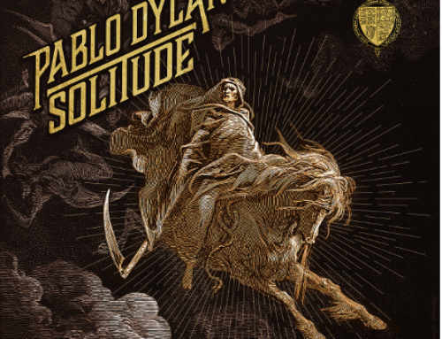 Pablo Dylan – Solitude