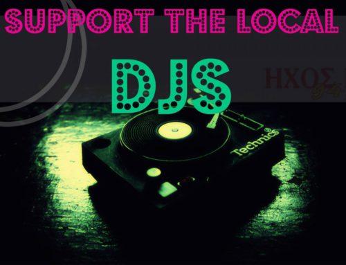 Support the local djs – Οδυσσέας Παντιάς